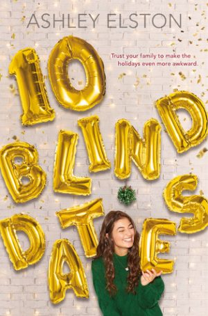 [Skye's Review]: 10 Blind Dates by Ashley Elston