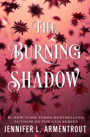 [Lisa's Review]: The Burning Shadow by Jennifer L. Armentrout