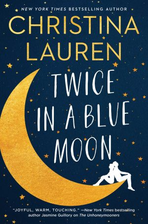 [Lisa's Review]: Twice in a Blue Moon by Christina Lauren