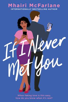 [Elizabeth's Review]: If I Never Met You by Mhairi McFarlane