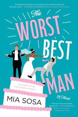 [Elizabeth's Review]: The Worst Best Man by Mia Sosa