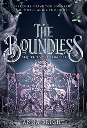 [Skye's Review]: The Boundless (The Beholder #2) by Anna Bright