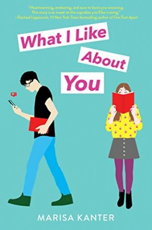 [Skye's Review]: What I Like About You by Marisa Kanter