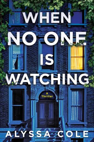 [JoJo's Book Review] When No One Is Watching by Alyssa Cole