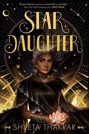 [Skye's Review]: Star Daughter by Shveta Thakrar