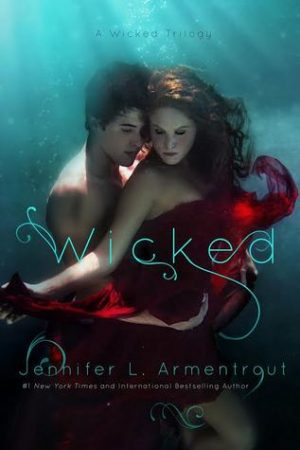 [Lisa's Review:] Wicked (A Wicked Trilogy #1) by Jennifer L. Armentrout