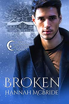 [Portia's Review]: Broken (Blackwater Pack #1.5) by Hannah McBride