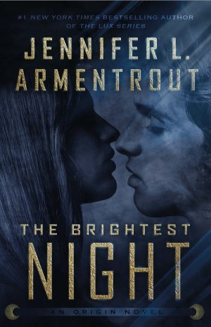 [Lisa's Review]: The Brightest Night (Origin #3) by Jennifer L. Armentrout