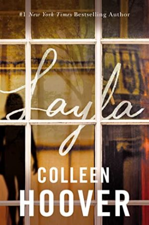 Blog Tour + Author Q&A + Giveaway:  Layla by Colleen Hoover