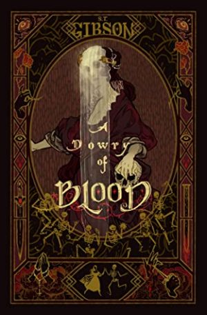 [Stephanie's Review:] A Dowry of Blood by S.T. Gibson