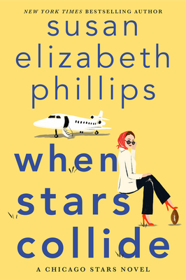 [Brittany's Review]: When Stars Collide (Chicago Stars #9) by Susan Elizabeth Phillips