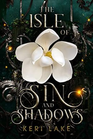 Emily's Review: The Isle of Sin and Shadows