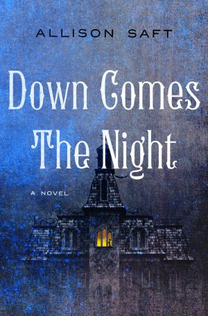[Diane's Review]: Down Comes the Night by Allison Saft