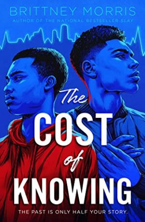 [Kodie's Review]: The Cost of Knowing By Brittney Morris