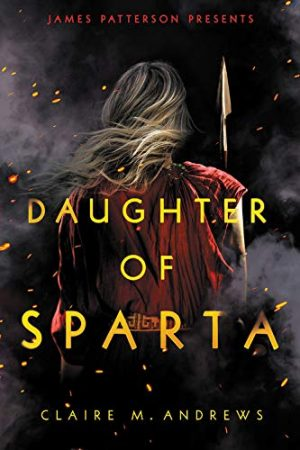 [Diana's Review]: Daughter of Sparta (Daughter of Sparta #1) by Claire M. Andrews
