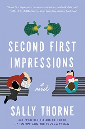 [Sita's Review]: Second First Impressions by Sally Thorne