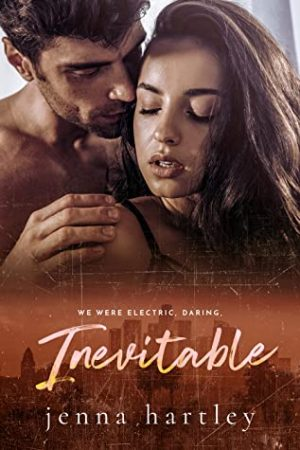 [Emily's Review]: Inevitable (Love in LA #4) by Jenna Hartley
