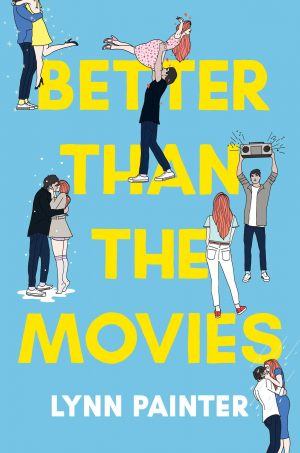 [Nadine's Review]: Better Than the Movies by Lynn Painter