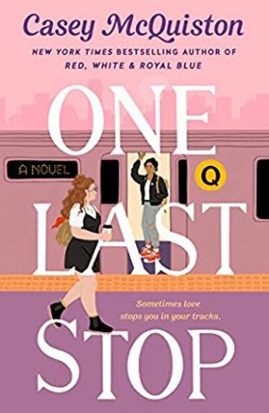 [Diane's Review]: One Last Stop by Casey McQuiston