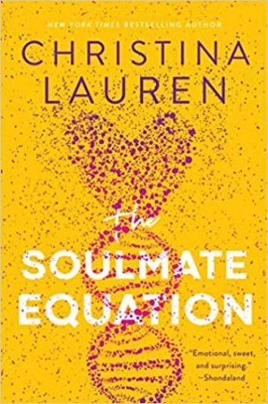[Sarah's Review]: The Soulmate Equation by Christina Lauren
