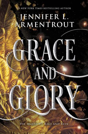 Grace and Glory (The Harbinger #3) by Jennifer L. Armentrout