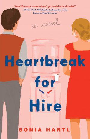 [Skye's Review]: Heartbreak for Hire by Sonia Hartl