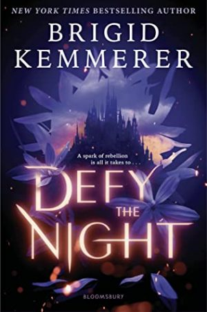 [Brittany's Review]: Defy the Night (Defy the Night #1) by Brigid Kemmerer