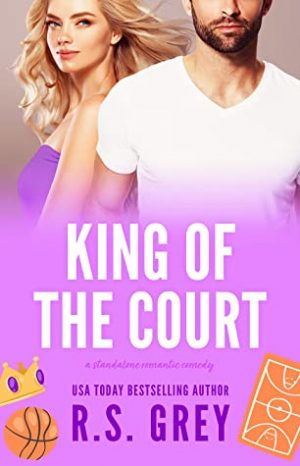 [Brittany's Review]: King of the Court by R.S. Grey