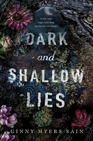 [Diane's Review]: Dark and Shallow Lies by Ginny Myers Sain
