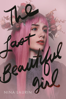 [Diane's Review]: The Last Beautiful Girl by Nina Laurin
