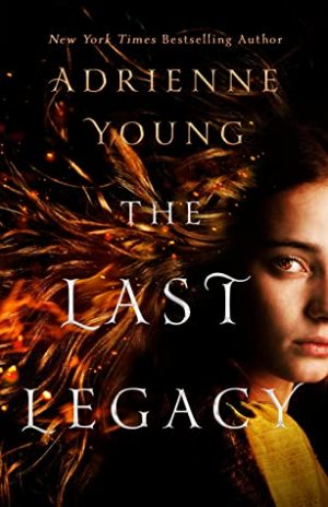 [Diane's Review]: The Last Legacy by Adrienne Young