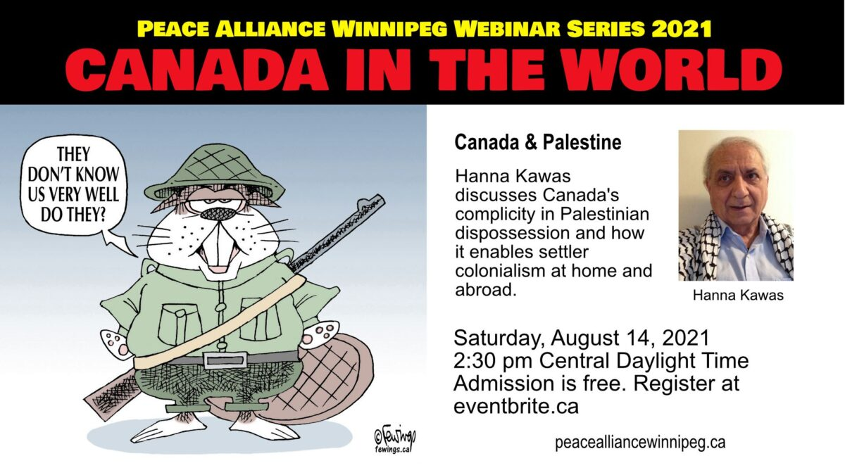 Aug. 14 Webinar: Canada's Complicity in Palestinian Dispossession