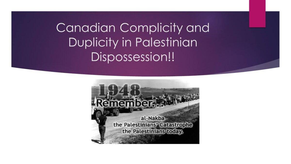Canada's Complicity in Palestinian Dispossession