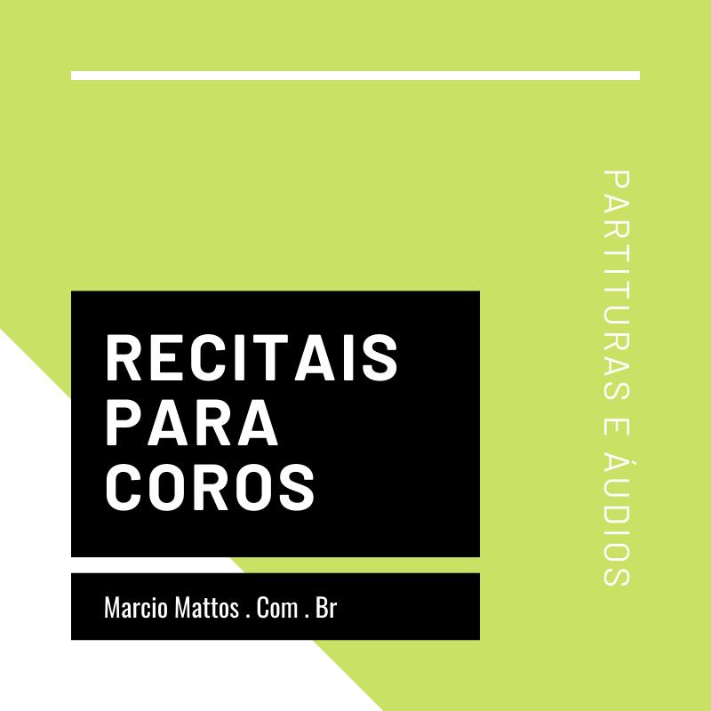 Recitais para coros - composições