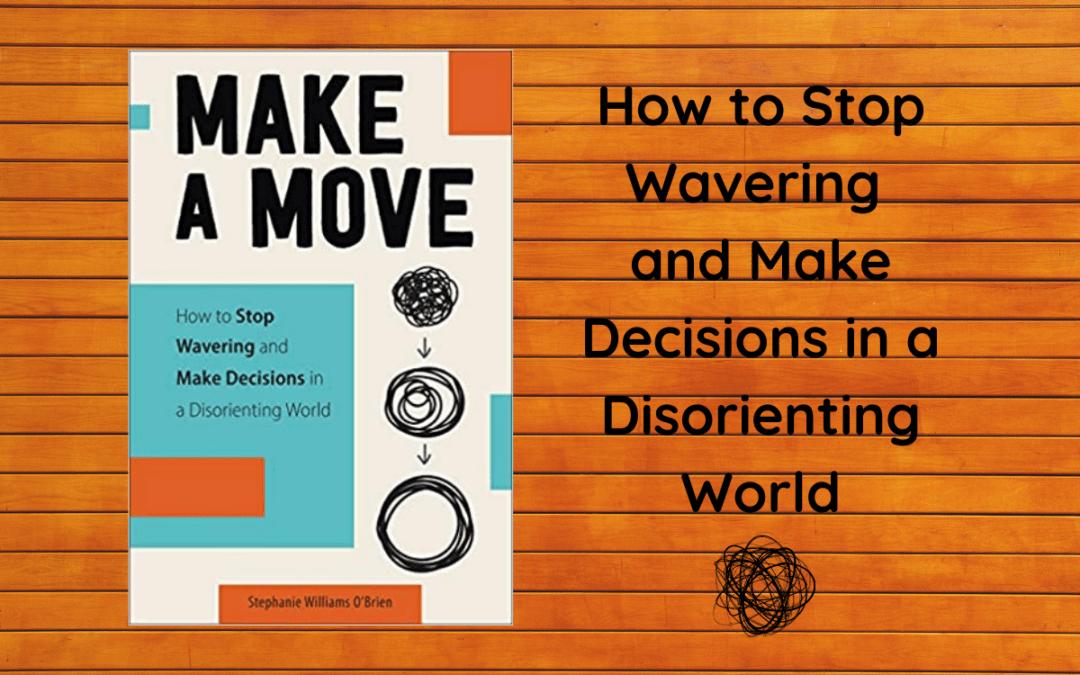 "Book Review: ""Make A Move"" by Stephanie Williams O'Brien"