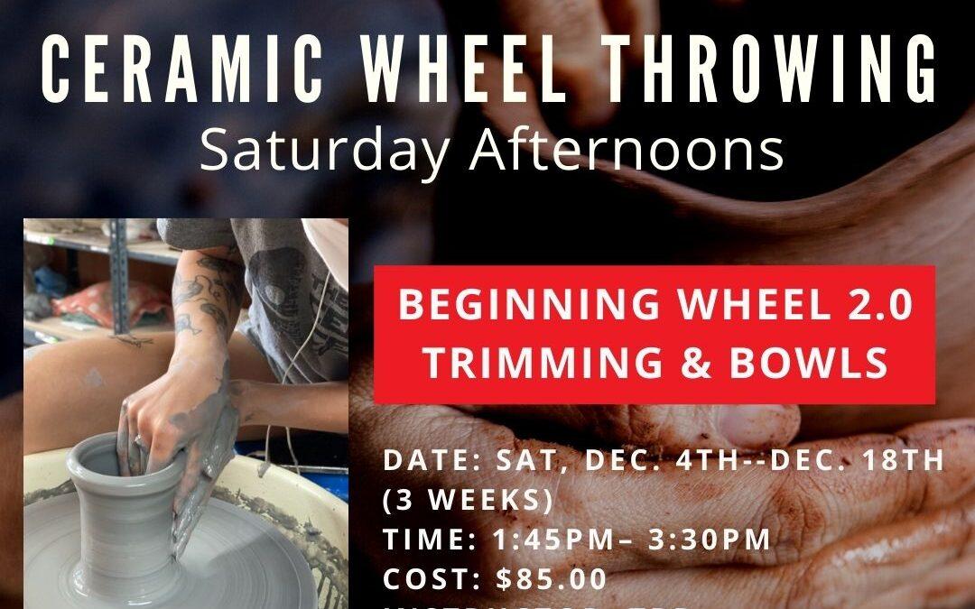 December Beginning Wheel 2.0 Saturdays