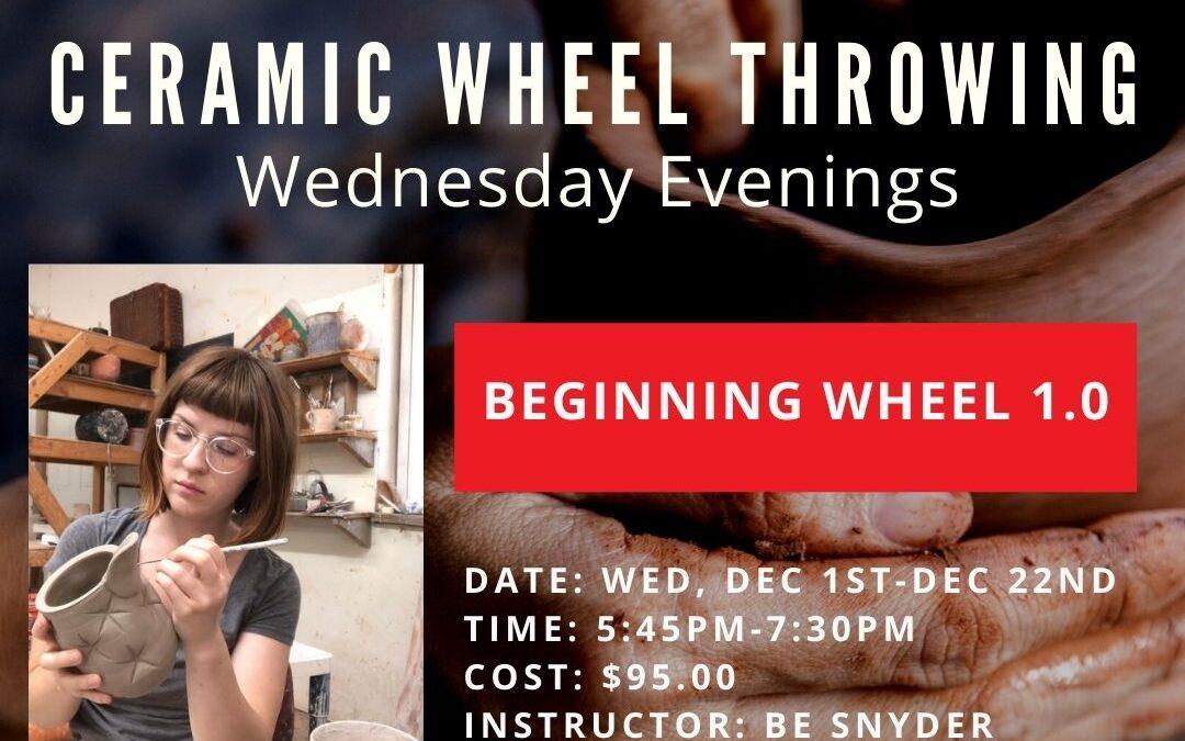 December Beginning Wheel 1.0 Wednesdays