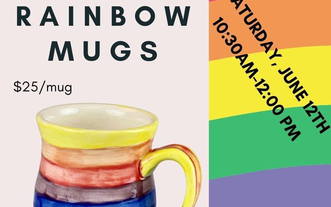 PRIDE MONTH–Rainbow Mugs