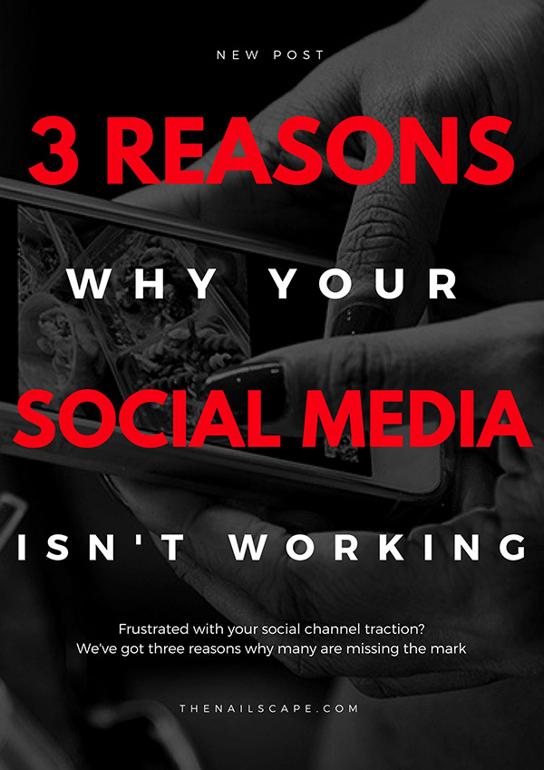 why your social media isn't working. Tips for nail techs and hair stylists to get more clients through your social media channels