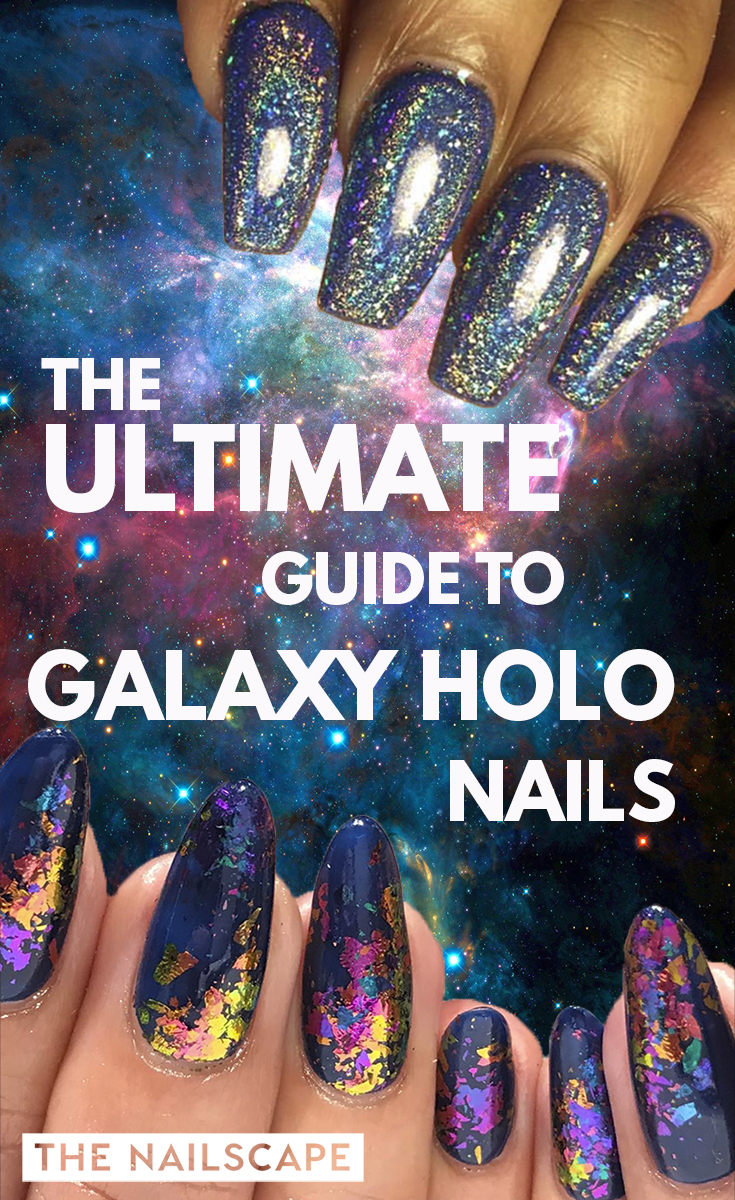 THE ULTIMATE GUIDE TO GALAXY HOLO NAILS Our favorite sources for galaxy holo nails and chameleon flakes - with active links and prices