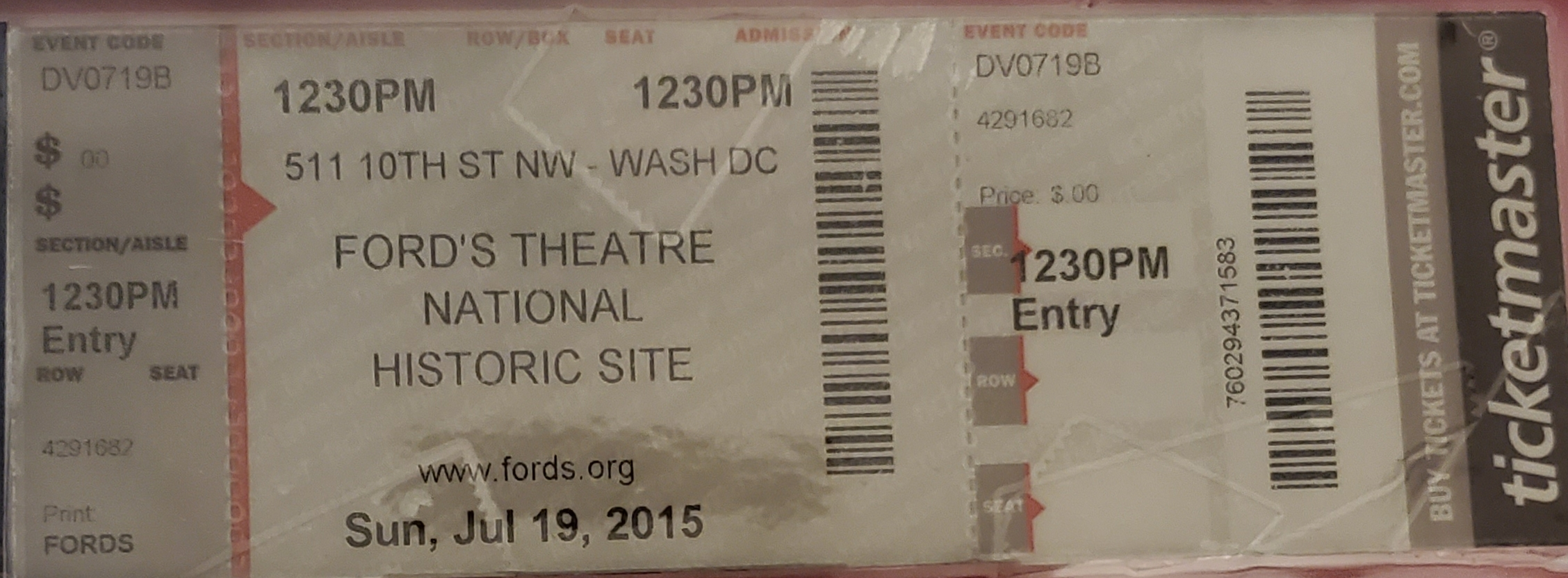 Ticket I Received When Visiting Ford's Theatre
