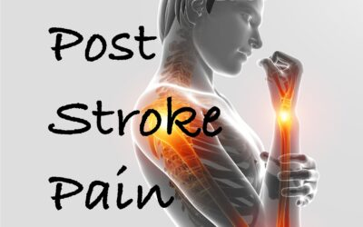 Post Stroke Pain: Diagnosis and Treatment
