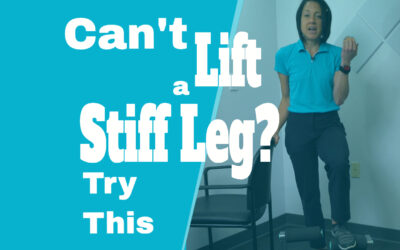 Can't lift a stiff leg? Try this.