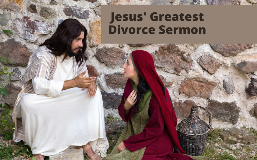 Jesus' Greatest Divorce Sermon – Luke 13