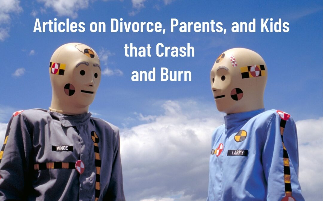 Critique of Rotten Articles on Divorce, Parents, and Kids