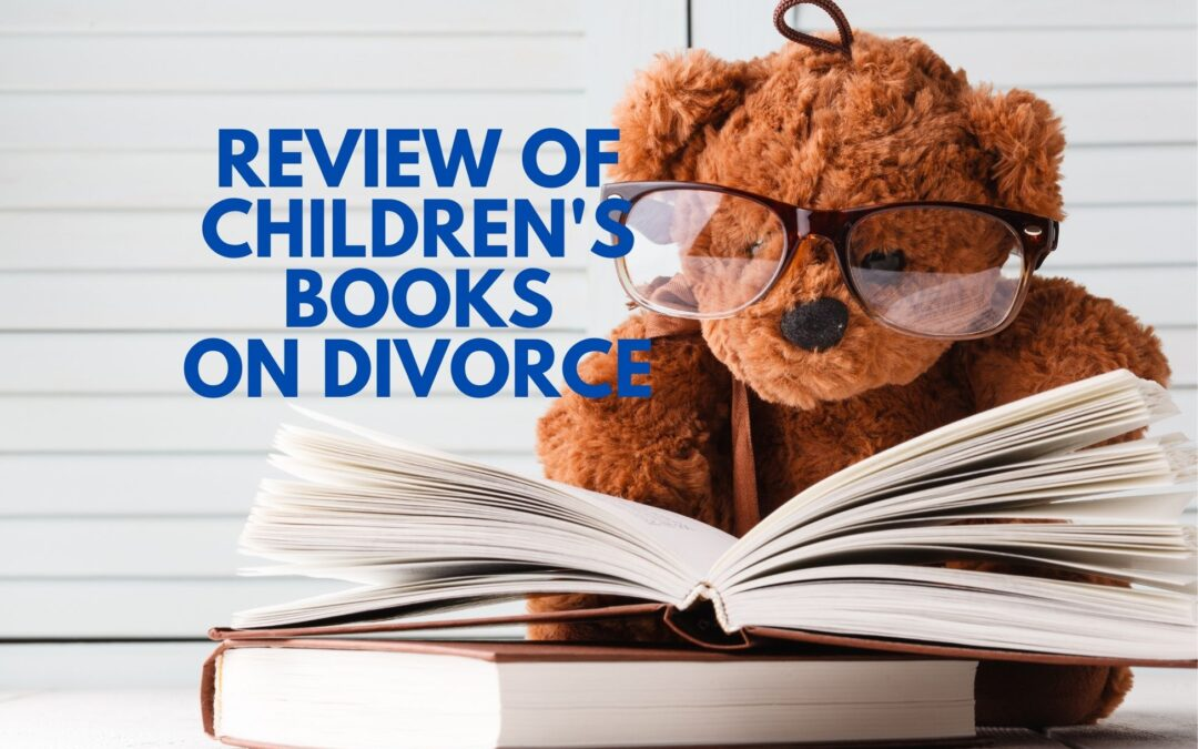 Review and Comparison of Children's Books on Divorce
