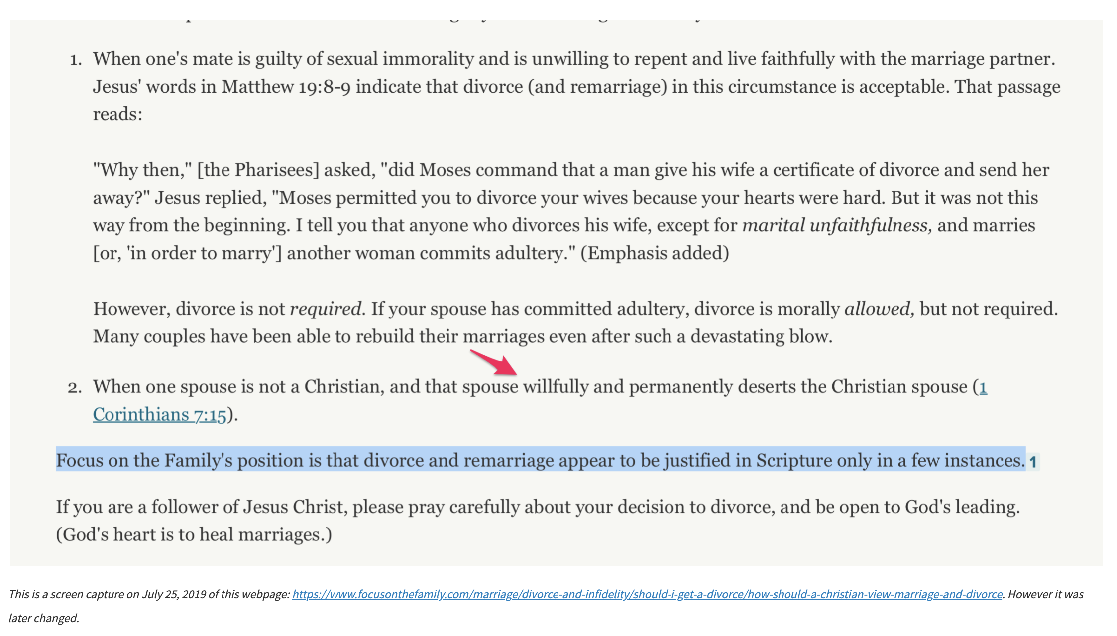 This is a screen capture on July 25, 2019 of this webpage: https://www.focusonthefamily.com/marriage/divorce-and-infidelity/should-i-get-a-divorce/how-should-a-christian-view-marriage-and-divorce. However it was later changed.