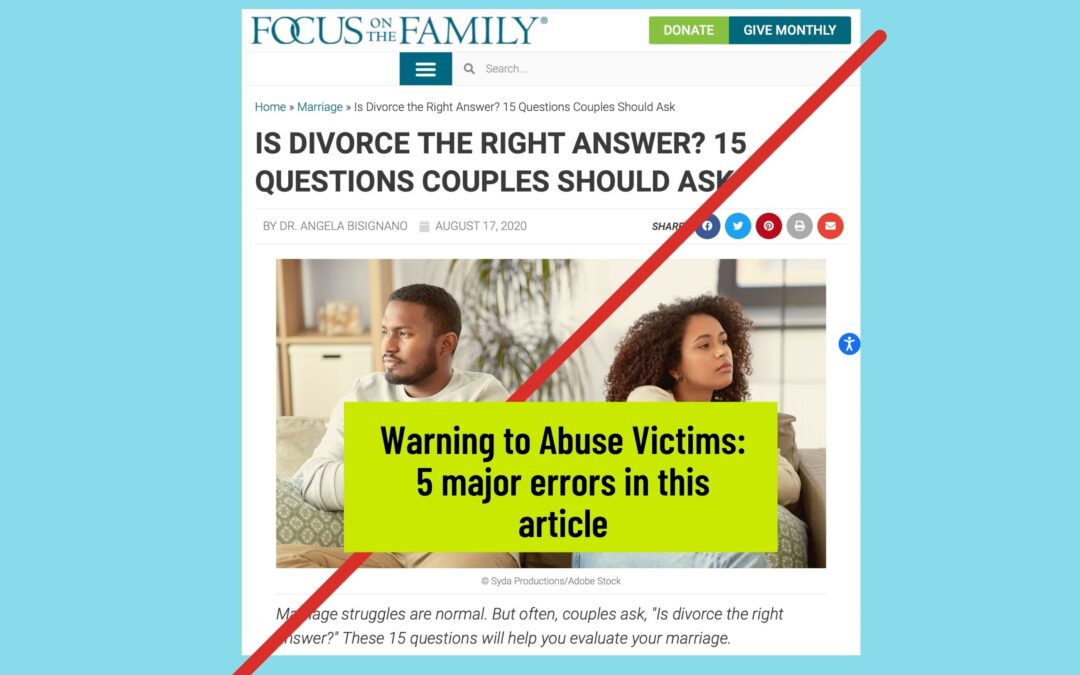 """5 Major Errors in """"Is Divorce The Right Answer?"""" Focus on the Family by Angela Bisignano"""