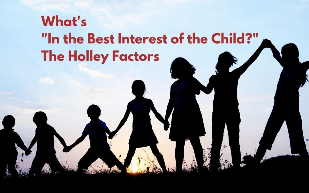 What's in the Best Interest of the Child?