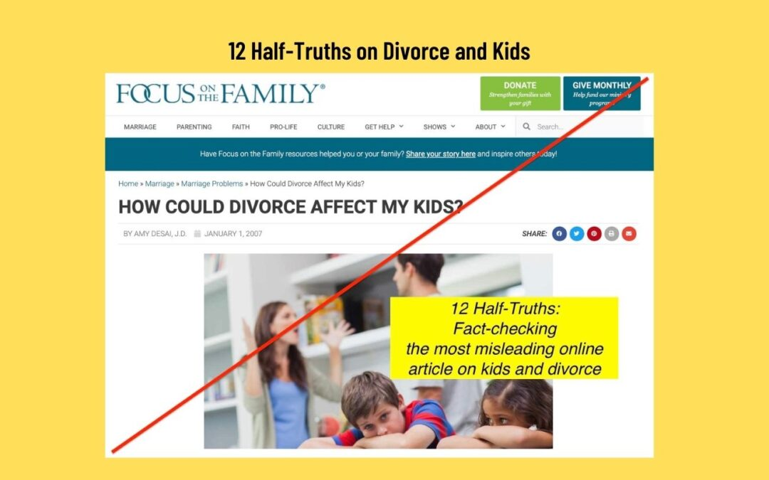"""12 Half-Truths in """"How Could Divorce Affect My Kids?"""" from Focus on the Family by Amy Desai, J.D."""